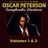 A Norman Granz Legacy: Songbooks Etcetera - Volumes 1 & 2 de Oscar Peterson