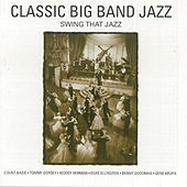 Classic Big Band Jazz (Digitally Remastered) by Various Artists
