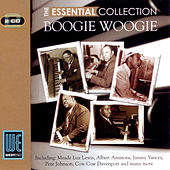 Boogie Woogie - The Essential Collection (Digitally Remastered) by Various Artists