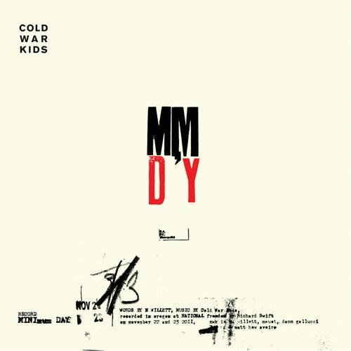 Minimum Day  - Single by Cold War Kids