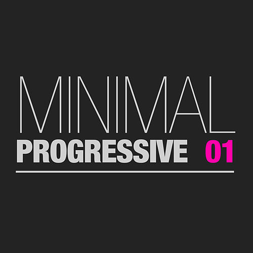 Minimal Progressive, Vol. 1 by Various Artists
