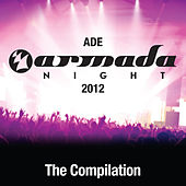 ADE Armada Night 2012 - The Compilation von Various Artists