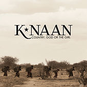 Country, God Or The Girl by K'naan