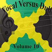 Vocal Versus Dub Vol 10 de Various Artists