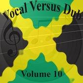 Vocal Versus Dub Vol 10 von Various Artists
