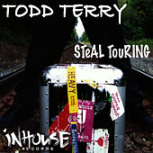 Steal Touring by Todd Terry