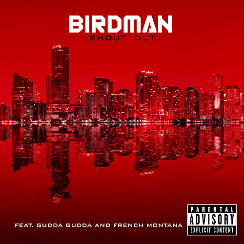 Shout Out by Birdman