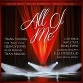 All of Me (Remastered) by Various Artists