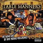 Table Manners: We Gone Eat By Any Means Neccasay, Vol. 2 von Mike Smiff