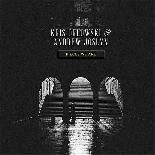 Pieces We Are by Kris Orlowski