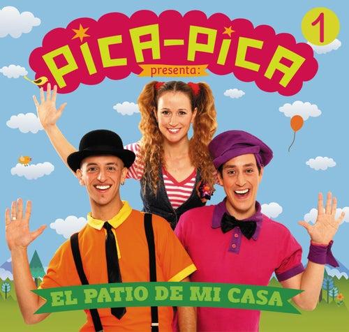 El Patio de Mi Casa by Pica Pica
