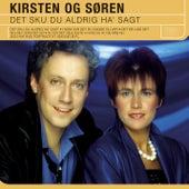 Det Sku Du Aldrig Ha Sagt by Kirsten Og Søren