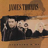 Standing Here de James
