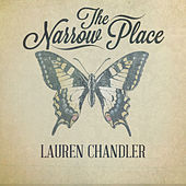 The Narrow Place by Lauren Chandler