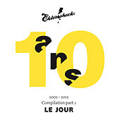 Compilation 10 ans. Part. 1 Le jour by Various Artists