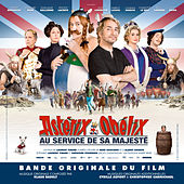Astérix et Obélix: Au service de sa majesté (Bande originale du film) by Various Artists