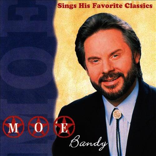 Sings His Favorite Classics by Moe Bandy