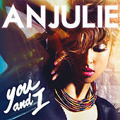 You And I de Anjulie