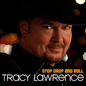 Stop Drop and Roll by Tracy Lawrence