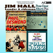 Three Classic Albums Plus (Jazz Guitar / Good Friday Blues / Paul Desmond - First Place Again)(Digitally Remastered) by Various Artists