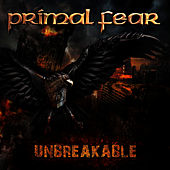 Unbreakable by Primal Fear