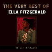 The Very Best of Ella Fitzgerald by Ella Fitzgerald