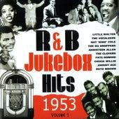 R&B Jukebox Hits - 1953 - Volume 1 by Various Artists