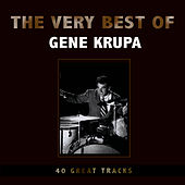 The Very Best of Gene Krupa de Gene Krupa