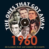 The Ones That Got Away 1960 de Various Artists