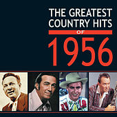 The Greatest Country Hits of 1956 de Various Artists