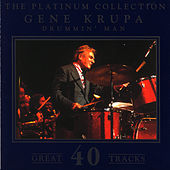 The Platinum Collection - Gene Krupa / Drummin' Man de Gene Krupa