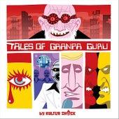 Tales of Granpa Guru, Vol.1 de Kultur Shock