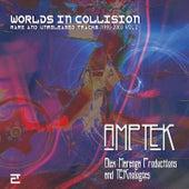 Worlds in Collision, Vol.2 by Amptek