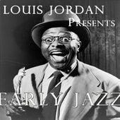 Early Jazz von Louis Jordan
