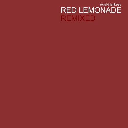 Red Lemonade Remixed by Ronald Jenkees