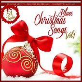 Blues Christmas Songs Vol. 1 by Various Artists