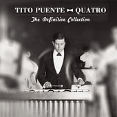Quatro: The Definitive Collection von Tito Puente