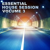 Essential House Session Vol. 3 - EP de Various Artists