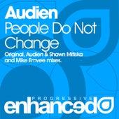 People Do Not Change von Audien