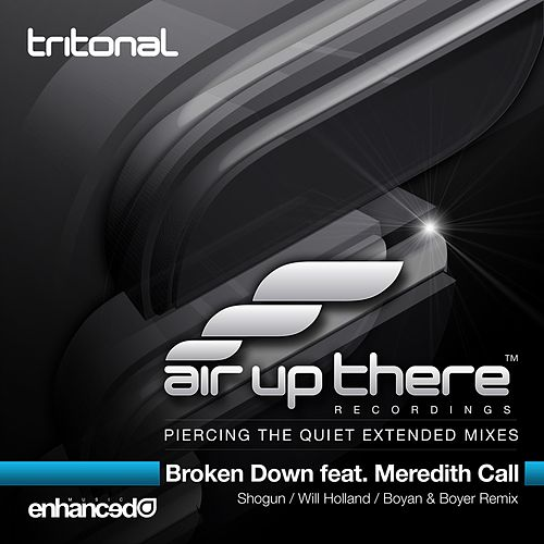 Broken Down (Part 2) (feat. Meredith Call) by Tritonal