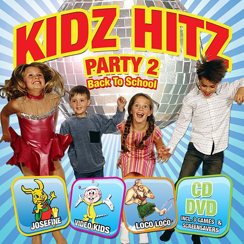 Kidz Hitz Party 2 – Back To School by Various Artists