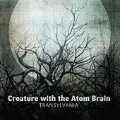 Transylvania de Creature With The Atom Brain