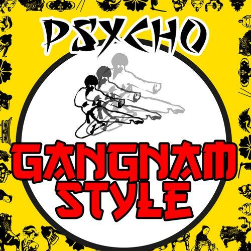 Gangnam Style by Psycho