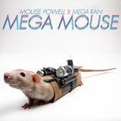 MegaMouse by Random AKA Mega Ran