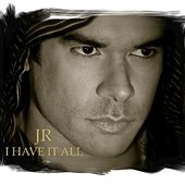 I Have It All by Jerry Rivera