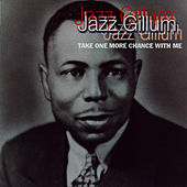 Take One More Chance With Me de Jazz Gillum