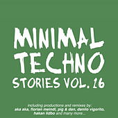 Minimal Techno Stories, Vol. 16 by Various Artists