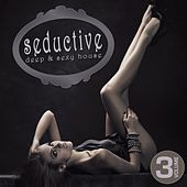 Seductive - Deep & Sexy House, Vol. 3 by Various Artists