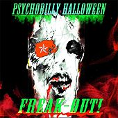 Psychobilly Halloween Freak-out! by Various Artists