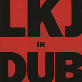 LKJ In Dub by Linton Kwesi Johnson